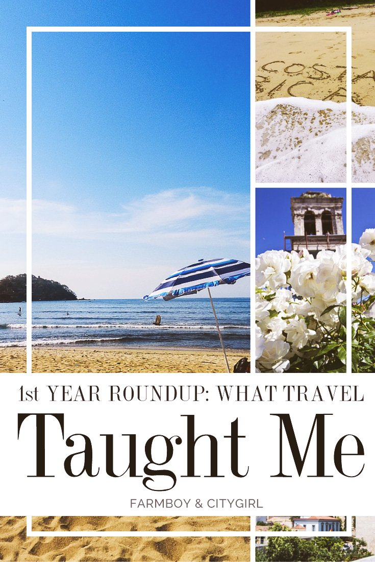 First Year Roundup: What A Year Of Travel Taught Me