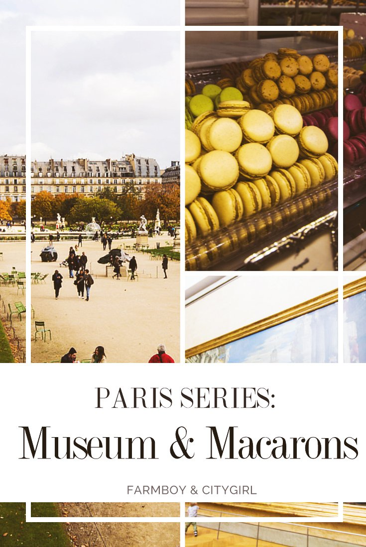 Paris Series: Museums & Macarons