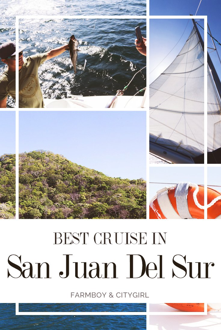 Best Cruise in San Juan Del Sur: An Afternoon of Fun in the Sun | FarmBoy & CityGirl