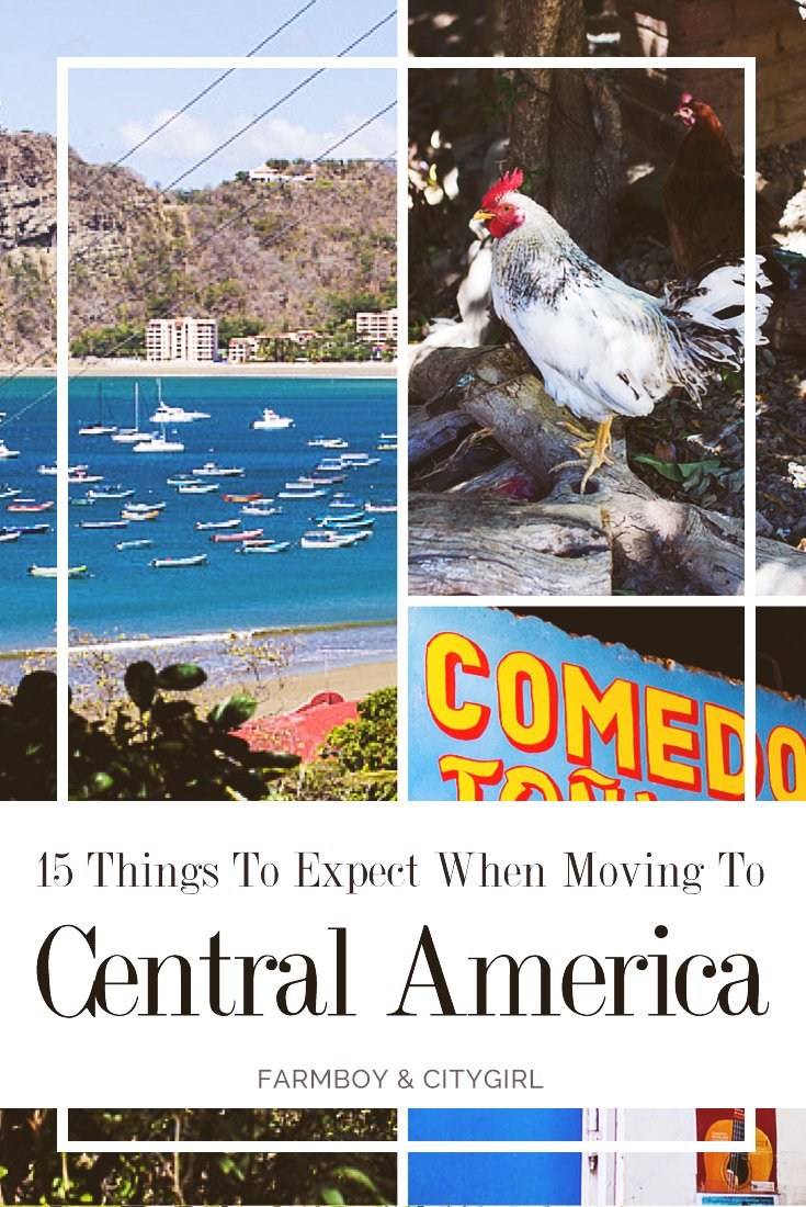 15 Things To Expect When Moving To A Central American Country | Farmboy & CityGirl