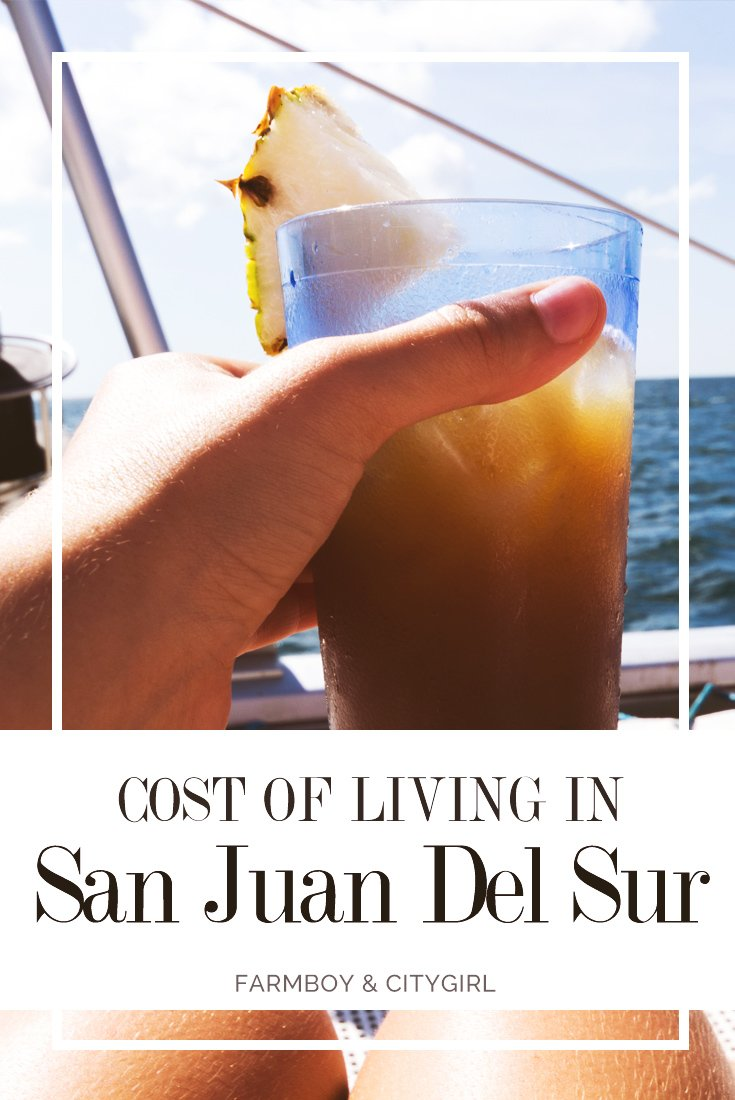 Cost of Living in San Juan Del Sur | FarmBoy & CityGirl