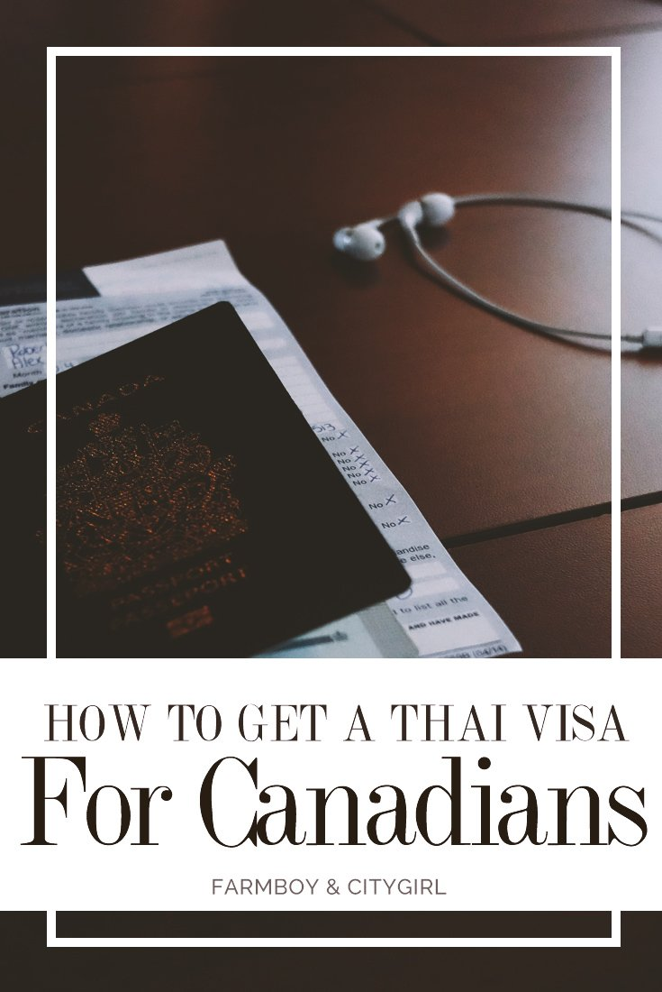 How To Get a Multi-Entry Thai Visa for Canadian Citizens | FarmBoy & CityGirl
