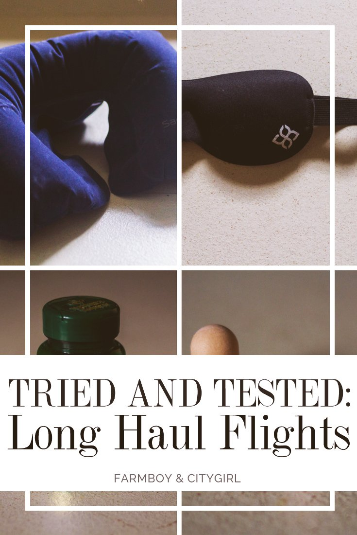 Tried and Tested: What to bring on long-haul flight to make yourself comfortable | FarmBoy & CityGirl
