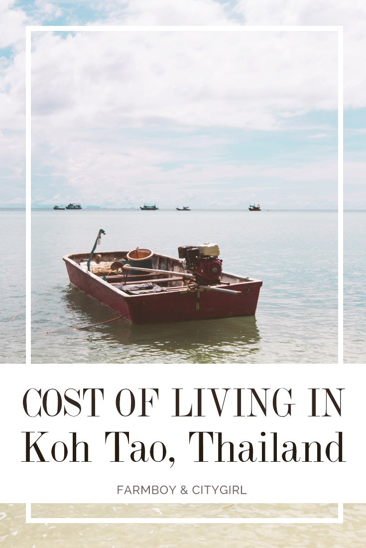 Cost of Living in Koh Tao, Thailand | FarmBoy & CityGirl